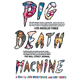 Pig Death Machine