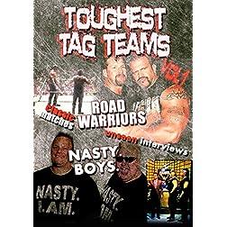 Toughest Tag Teams Vol 1: Road Warriors & Nasty Boys