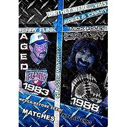 B4 They Were... Vol 5: Aged & Crazed Foley & Funk