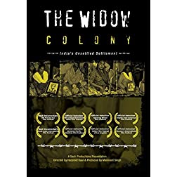 The Widow Colony - India's Unsettled Settlement