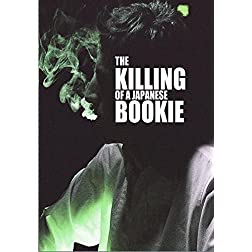 The Killing of a Japanese Bookie