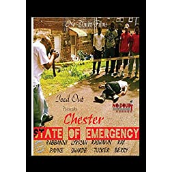 Chester: State of Emergency