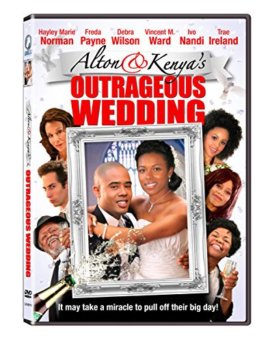 Alton & Kenya's Outrageous Wedding