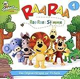 Raa Raa - Hörspiel, Vol. 1: Raa Raas Stimme