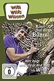 Willi will's wissen: Rauf auf den Baum!/Wer hegt, pflegt, sägt im Wald?
