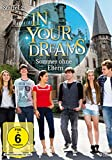 In Your Dreams - Staffel 2: Sommer ohne Eltern (3 DVDs)