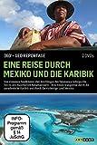Eine Reise durch Mexiko und die Karibik (2 DVDs)