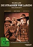 Wildes Land - Die Straßen von Laredo: Der letzte Ritt (2 DVDs)