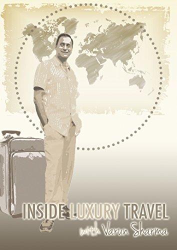 Inside Luxury Travel Season 1