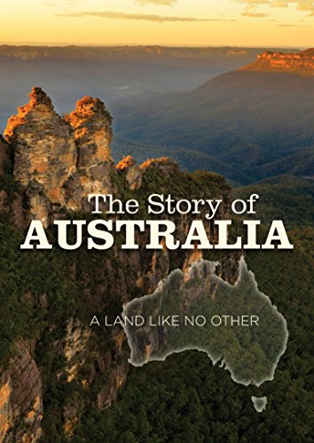 Story of Australia, The: A Land Like No Other
