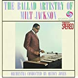 Ballad Artistry of Milt Jackson