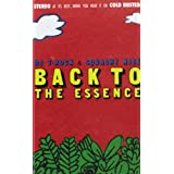 Rock & Squashy Nice: Back To The Essence