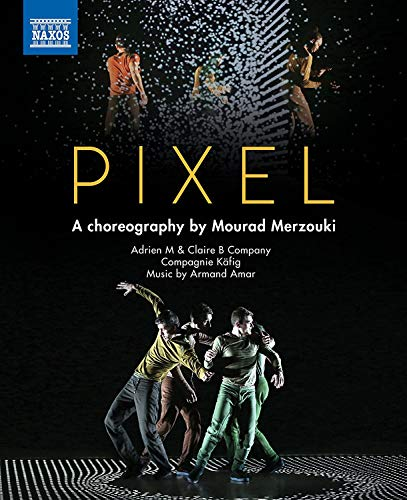 Pixel: A Choreography by Mourad Merzouki [Blu-ray]