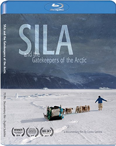 SILA and the Gatekeepers of the Arctic [Blu-ray]