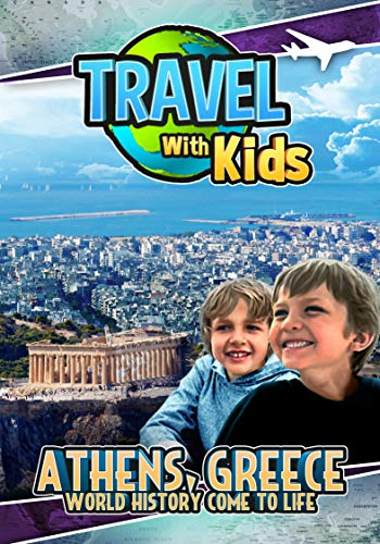 Travel With Kids: Athens, Greece