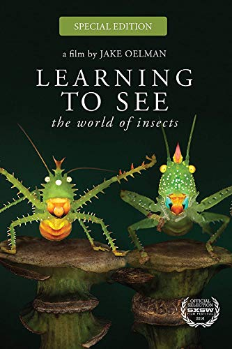 Learning To See: The World Of Insects Special Edition [Blu-ray]