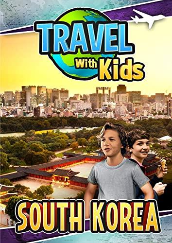 Travel With Kids: South Korea