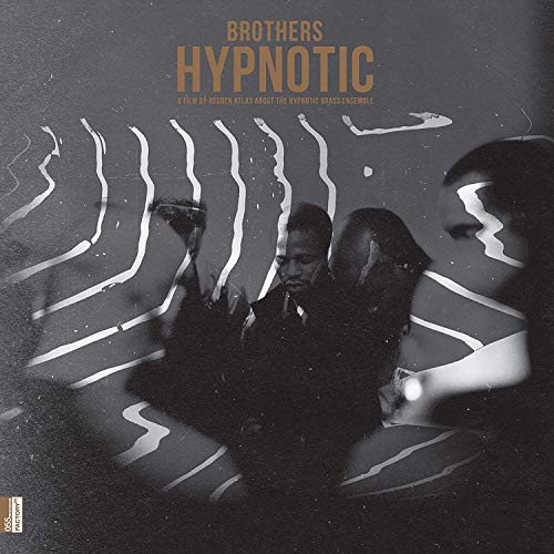 Hypnotic Brass Ensemble - Brothers Hypnotic: Limited Edition LP/DVD