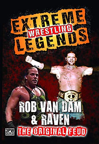 Extreme Wrestling Legends: Rob Van Dam & Raven, The Original Feud