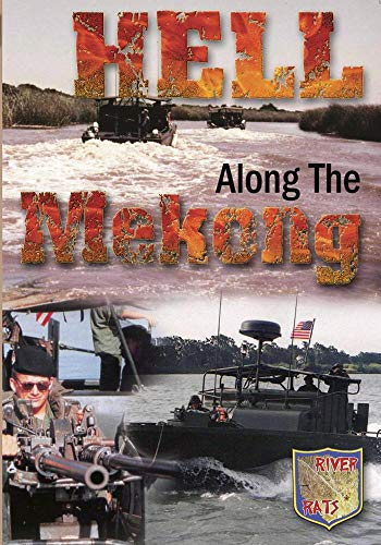 Military History Hell Along The Mekong