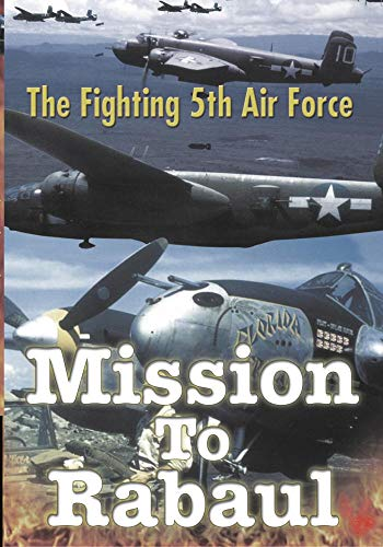 Military History Fighting 5th Mission To Rabaul