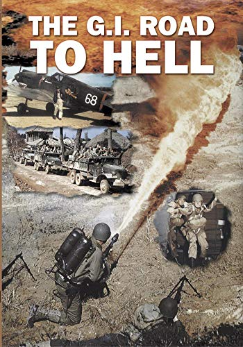 Military History GI Road To Hell