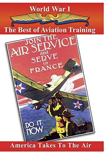 Aviation In WWI The Best of Aviation Training