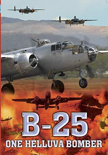 Military History B-25 One Helluva Bomber